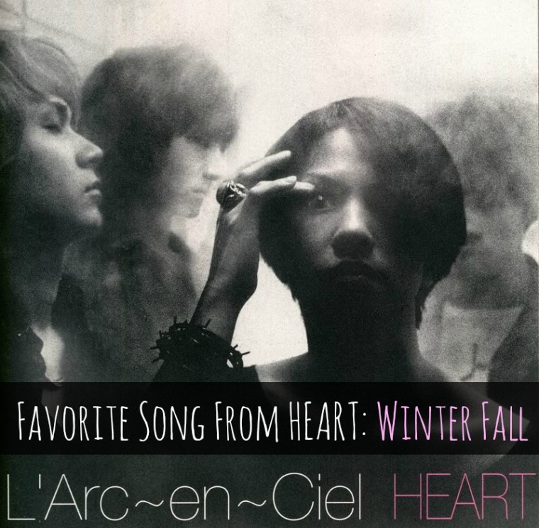 fav song from heart: winter fall